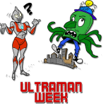 Ultraman Week Starts Today