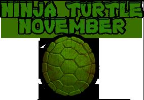Ninja Turtle November